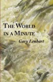 The World in a Minute, Gary Lenhart, 1934909122