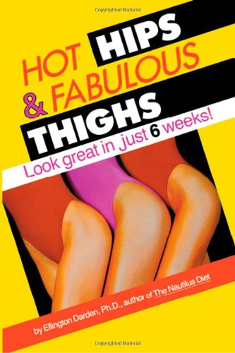 hot-hips-and-fabulous-thighs-look-great-in-just-6-weeks