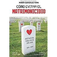 Cómo evitar el matrimonicidio (Parejas Despiertas) (Spanish Edition)