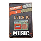 New Deco Don't Forget To Listen To Music, Metal Rustic Vintage Tin Sign Wall Decor Art 8X12 Inches( 20x30cm)