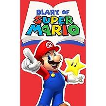 Diary of Super Mario – Book 1: Mushroom Kingdom Adventures (Nintendo Collection Series)