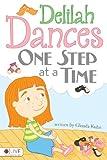 Delilah Dances One Step at a Time, Glenda Kuhn, 1621473635