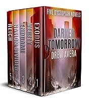 DARKER TOMORROW: FIVE DYSTOPIAN NOVELS