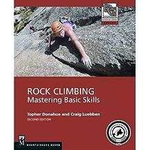 [ Rock Climbing: Mastering Basic Skills BY Luebben, Craig ( Author ) ] { Paperback } 2014