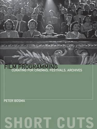 Film Programming  Curating For Cinemas  Festivals  Archives  Short Cuts
