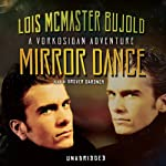 Mirror Dance: A Miles Vorkosigan Novel | Lois McMaster Bujold