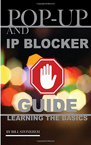 Read Online Pop-Up and IP Blocker Guide: Learning the Basics pdf