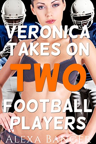 Veronica Takes On Two Football Players (Interracial