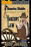 Hangrope Law (Rancho Diablo Book 2)