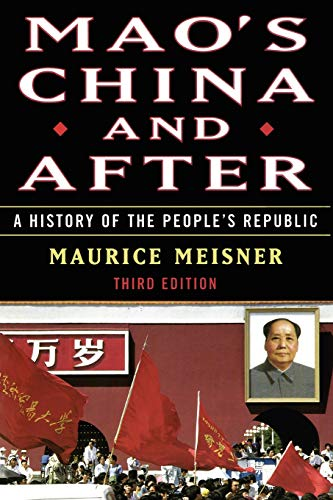 (Mao's China and After: A History of the People's Republic, Third Edition)