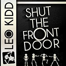 Shut the front door single leo kidd mp3 for 1 2 shut the door