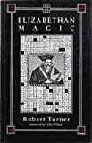 Elizabethan Magic, Robert Turner, 1852300833