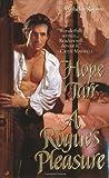 A Rogue's Pleasure, Hope Tarr, 0515129518