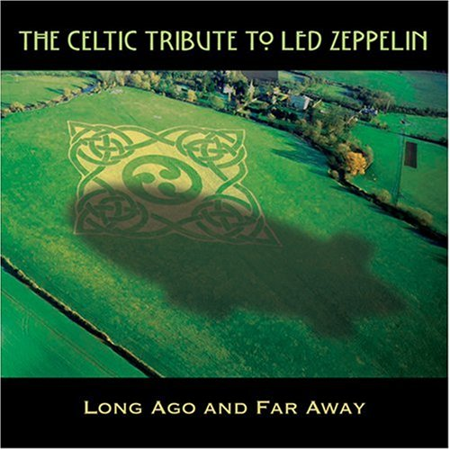 Celtic Tribute To Led Zeppelin Long Ago Import It All