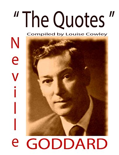 Neville Goddard The Quotes