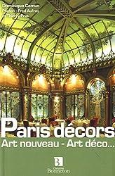 Paris décors : Art nouveau - Art déco...