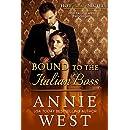 Bound to the Italian Boss (A Hot Italian Nights novella Book 3)