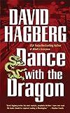 Dance with the Dragon, David Hagberg, 0765347342