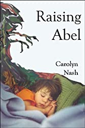 Raising Abel (English Edition)
