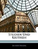 Studien Und Kritiken, Alfred Berger, 1142736296