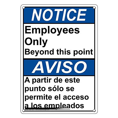 Weatherproof Plastic Vertical ANSI Notice Employees Only Beyond This Point Bilingual Sign with English & Spanish Text