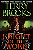 A Knight of the Word (Pre-Shannara: Word and Void Book 2)