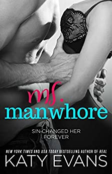 Ms. Manwhore: A Manwhore Series Novella (The Manwhore Series Book 3) by [Evans, Katy]