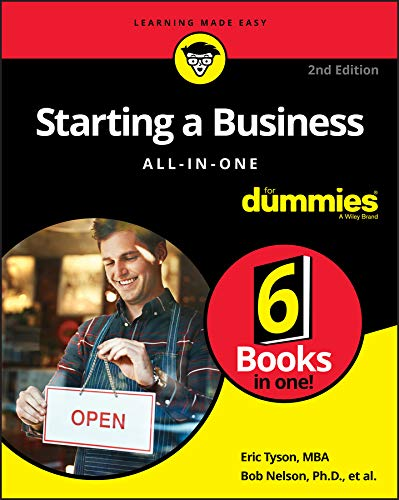 Starting a Business All-in-One For Dummies (For Dummies (Business & Personal Finance)) (Business Plan For Starting A New Business)
