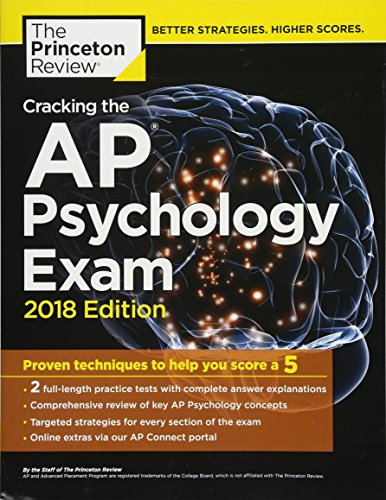 Cracking the AP Psychology Exam, 2018 Edition: Proven Techniques to Help You Score a 5 (College Test Preparation) cover