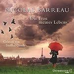 Die Frau meines Lebens | Nicolas Barreau