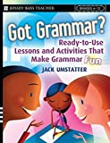 img - for Got Grammar Ready-to-Use Lessons and Activities That Make Grammar Fun! by Jack Umstatter (2007-09-17) book / textbook / text book
