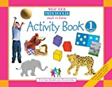 img - for What Your Preschooler Needs to Know: Activity Book 1 for Ages 3-4 book / textbook / text book