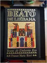 BEATO DE LIEBANA: Amazon.es: Umberto Eco: Libros