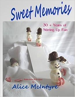 Book Sweet Memories: 30 + Years of Stirring Up Fun