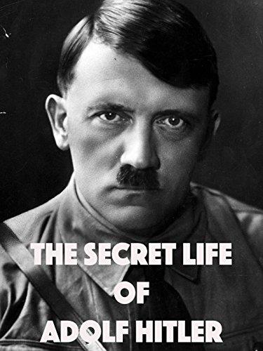 Secret Life of Adolf Hitler