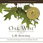 Oak Wise: Poetry Exploring an Ecological Faith | L.M. Browning