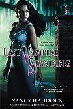Last Vampire Standing, Nancy Haddock, 0425227545