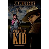 The Concho Kid: Country and Western Adventure Novel
