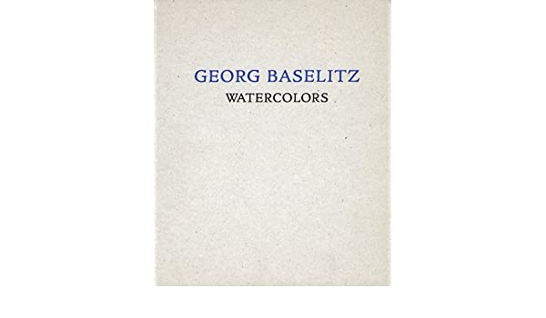 Georg Baselitz From the Remix Series Watercolors