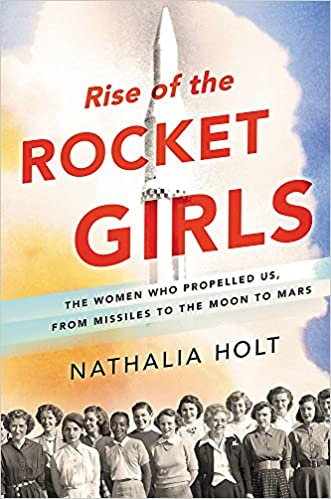 Rise of the rocket girls the women who propelled us from missiles rise of the rocket girls the women who propelled us from missiles to the moon to mars livros na amazon brasil 9780316338929 fandeluxe Choice Image
