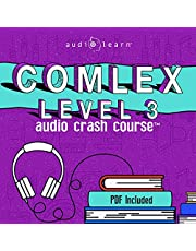 COMLEX 3 Audio Crash Course: Complete Review for the Comprehensive Osteopathic Medical Licensing Examination Level Three - Top Test Questions!