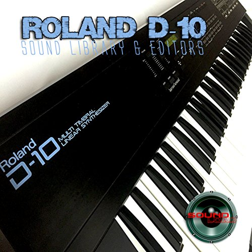 for ROLAND D-10 Huge Original Factory and NEW Created Sound Library & Editors on CD by SoundLoad