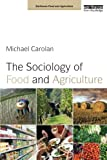The Sociology of Food and Agriculture (Earthscan Food and Agriculture) 1st Edition