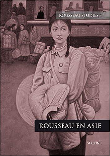 Livre gratuits Rousseau Studies, 3. Rousseau en Asie. pdf ebook