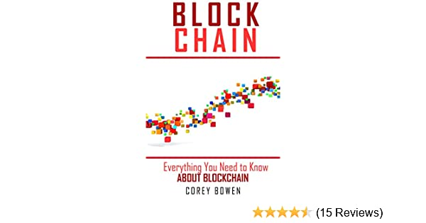 Amazon blockchain everything you need to know about amazon blockchain everything you need to know about blockchain cryptocurrency bitcoin blockchain ethereum book 2 ebook corey bowen kindle store fandeluxe Images