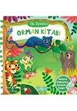 Orman Kitabı (Ciltli): İlk Öyküler Rudyang Kip'lingden Hareketli Orman