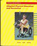 Principles and Methods of Adapted Physical Education and Recreation, Auxter, David and Pyfer, Jean, 0801667496