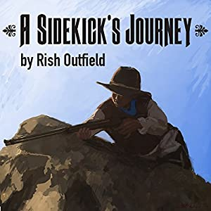 A Sidekick's Journey Audiobook