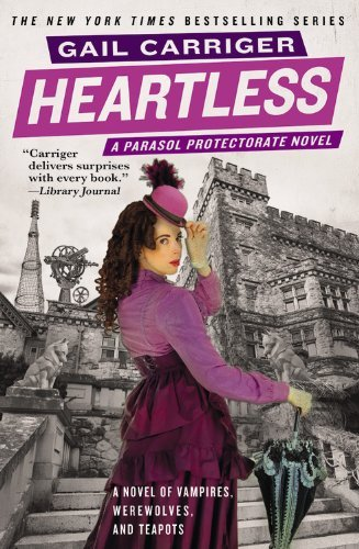 Heartless (The Parasol Protectorate) -