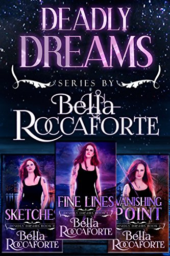 Deadly Dreams Box Set (Books  0, 1, & 2): Sketches (Book 0), Fine Lines (Book 1) & Vanishing Point (Book 2)